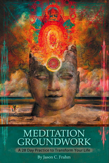 Why Meditate? (Jason Frahms Meditation Series Book 1)